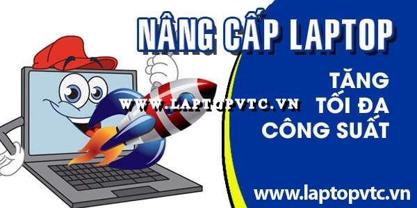 Laptop VTC khuyến mãi nâng cấp laptop toàn diện